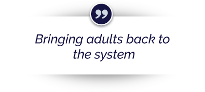 """Bringing adults back to the system"""