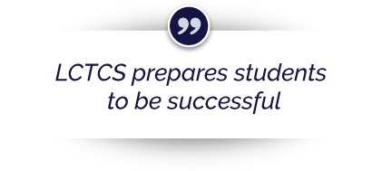 """LCTCS prepares students to be successful"""
