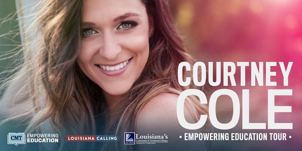 "CMT Reveals Louisiana Community and Technical Colleges Selected For Statewide  ""Empowering Education"" Tour With Country Star Courtney Cole in 2018"